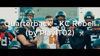 Quarterback   KC Rebell (lyrics)