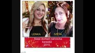 Romske pisne Lenka  a Iveta miri dajori 2015