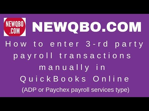 How to enter 3-rd party payroll transactions manually in QuickBooks