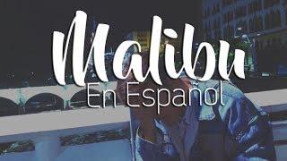 Malibu (Spanish Version) Miley Cyrus (En Español) Sam Diego