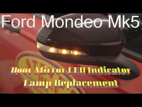 Ford Mondeo Mk5 Door Mirror LED Indicator Lamp Replacement