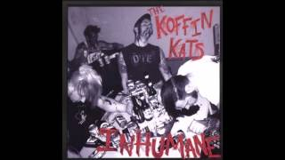Koffin Kats - She's Deadly
