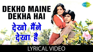 Dekho Maine Dekha Hai with lyrics | देखो   - YouTube