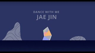 Dance With Me [Official Lyric Video] - Jae Jin   - YouTube