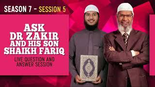 LIVE - Ask Dr Zakir and his son Shaikh Fariq