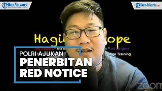 Bareskrim Polri Ajukan Red Notice untuk Jozeph Paul Zhang, Kabareskrim: Agar Ruang Geraknya Terbatas