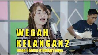 Intan Rahma Ft Bintari Jawa   Wegah Kelangan 2  ( Official Music Video )