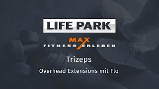 Training mit Flo 05 – Trizeps – Overhead Extensions