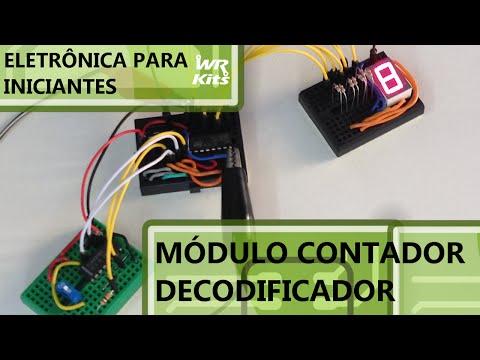 MÓDULO CONTADOR/DECODIFICADOR | Eletrônica para Iniciantes #22