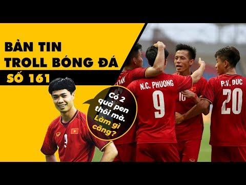 Bản tin Troll Bóng Đá số 161: Việt Nam đá tập qua vòng bảng Asiad và thánh Miss pen Phượng