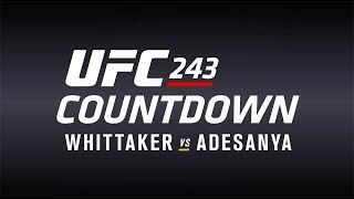 UFC 243 Conteo Regresivo: Whittaker vs Adesanya