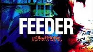 Feeder - Polythene Girl