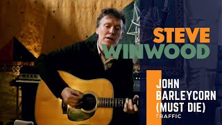 Steve Winwood // Traffic - John Barleycorn (Must Die)