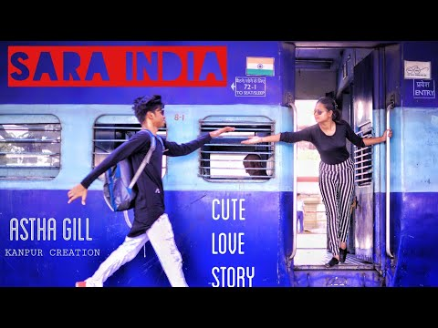 SARA INDIA | ASTHA GILL | PRIYANK SHARMA | KANPUR CREATION |LATEST VIDEO 2019