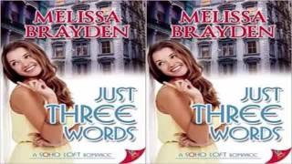 Just Three Words by Melissa Brayden Audiobook Part 1