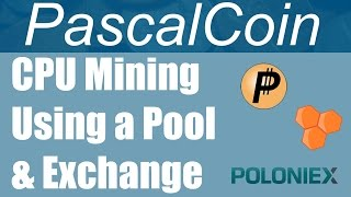 How To CPU Mine PascalCoin On Nanopool