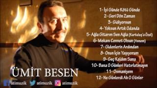 Ümit Besen - İyi Günde Kötü Günde Full Albüm [Official Audio]