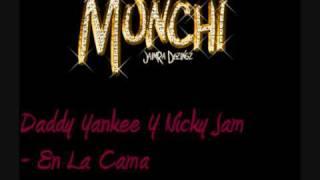 Daddy Yankee Y Nicky Jam - En La Cama