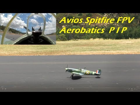 avios-spitfire-fpv-aerobatics-pip-at-ocma-new-runway