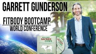 Garrett Gunderson - Fit Body Boot Camp World Conference