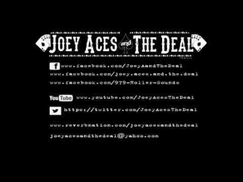 """Copperhead Road"" -  Joey Aces and The Deal"