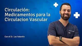 Medicamentos para la Circulacion Vascular
