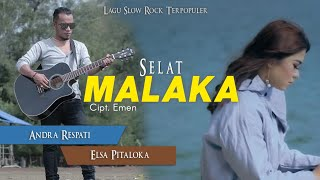 Andra Respati & Elsa Pitaloka - Selat Malaka [Lagu Slow Rock Terpopuler] Official Music Video