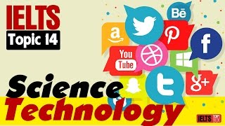 ✪ IELTS Speaking Test (Band 7.0 - 8.0): Topic 14 - Science and Technology