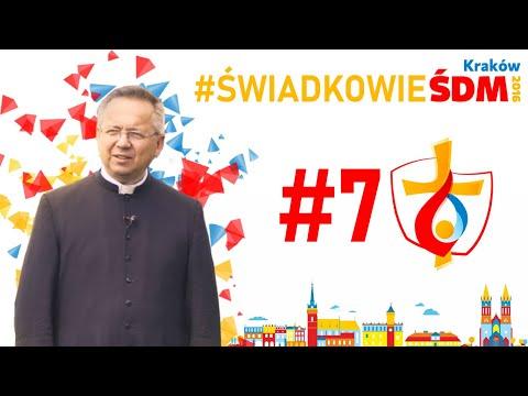 Świadkowie #ŚDMKraków2016  #7 ks. Zbigniew Szostak