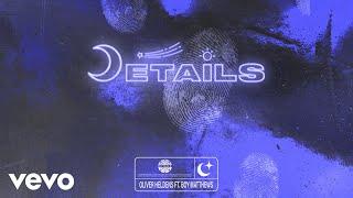 Oliver Heldens, Boy Matthews - Details (Audio)