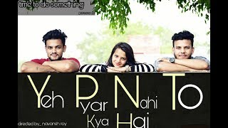 Yeh Pyar Nahi To Kya Hai|unplugged song rahul   - YouTube