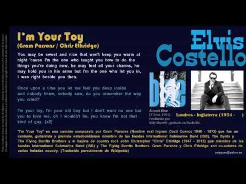 , title : 'I'm Your Toy (Gram Parsons / Chris Ethridge) -  Elvis Costello'