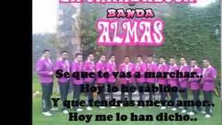 preview picture of video 'LA SKANDALOSA BANDA ALMAS-Quien Me Ha Robado Tu Corazón-Letra'