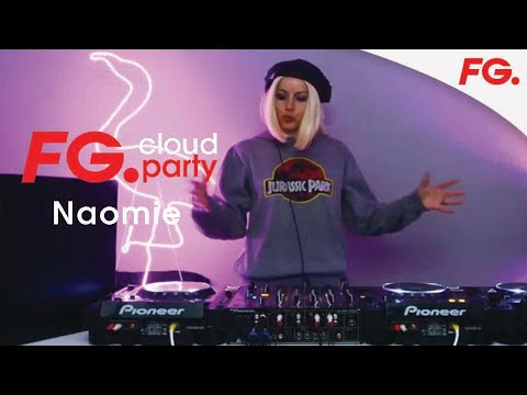 NAOMIE   FG CLOUD PARTY   LIVE DJ MIX   RADIO FG