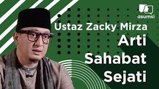 Teman Buka Puasa: Ustaz Zacky Mirza, Arti Sahabat Sejati