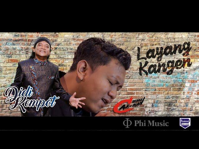DIDI KEMPOT feat. DENNY CAKNAN - LAYANG KANGEN (TRIBUTE TO DIDI KEMPOT)