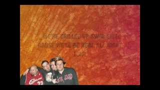 Bowling For Soup - T.G.I.S. (w/lyrics)