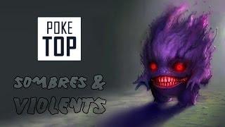 TOP 15 POKEMON SOMBRES, VIOLENTS & CREEPY