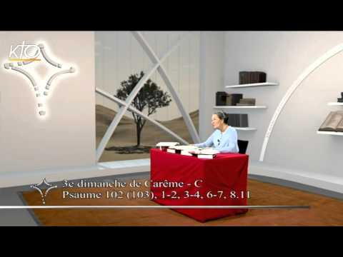 3e dimanche de Carême C - Psaume
