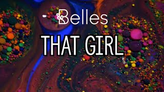 Belles That Girl