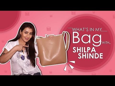 What's In My Bag With Shilpa Shinde | Bag Secret