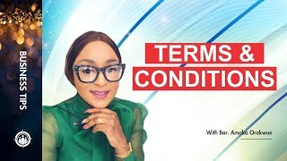 THE USE OF TERMS AND CONDITIONS FOR YOUR BUSINESS