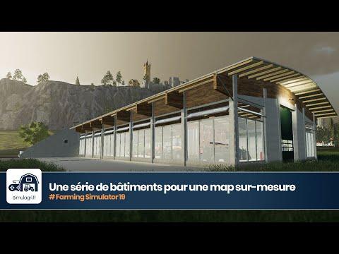 Une série de bâtiments FS 19 pour construire une map sur-mesure