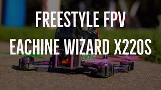 1st Drone Freestyle FPV - Eachine Wizard x220s