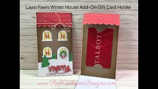 Lawn Fawn Winter House Add On Gift Card Holder