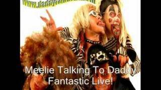 talking to daddy fantastic