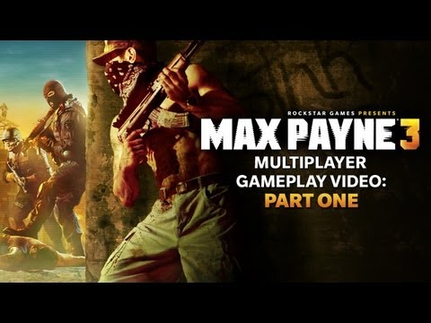 Max Payne 3 Multiplayer Gameplay Video Now Online