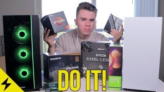 Why You Should Build A Gaming PC RIGHT NOW!   2019