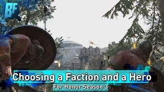 For Honor Season 3 Beginners Series: Choosing Heroes and Factions