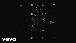 BANKS Crowded Places Video